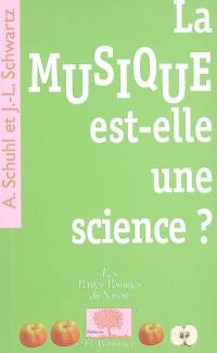 La musique est-elle une science ?