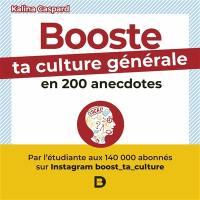 Booste ta culture générale en 200 anecdotes