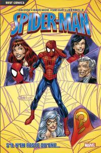 Spider-Man. Volume 6, S'il n'en reste qu'une...