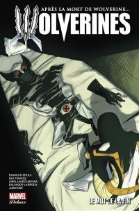 Après la mort de Wolverine.... Volume 3, Le mot de la fin