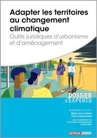 Adapter les territoires au changement climatique