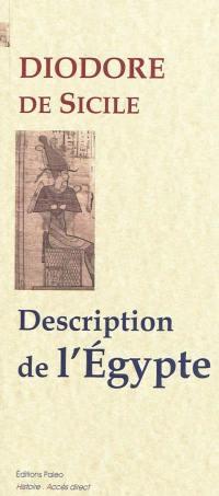 Bibliothèque historique. Volume 1, Description de l'Egypte