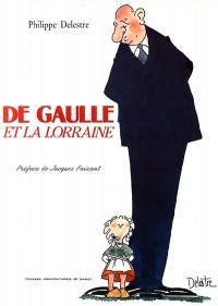De Gaulle et la Lorraine