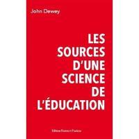 Les sources d'une science de l'éducation