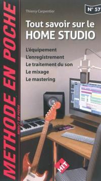Tout savoir sur le home studio