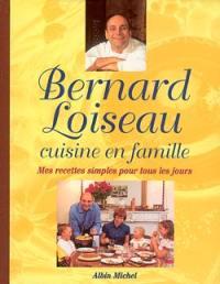 Bernard Loiseau cuisine en famille