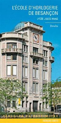 L'Ecole d'horlogerie de Besançon
