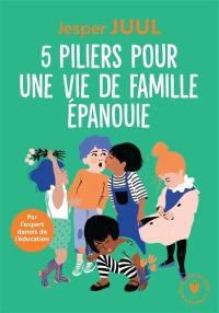 5 piliers pour la famille