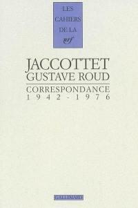Philippe Jaccottet, Gustave Roud