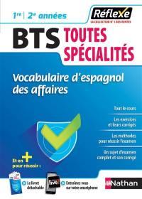Vocabulaire d'espagnol des affaires, BTS toutes spécialités, 1re-2e années
