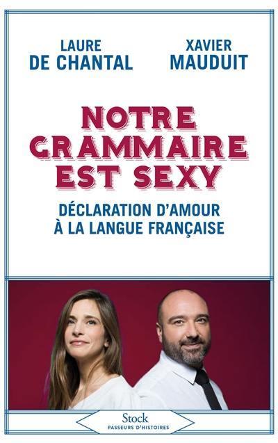 Notre grammaire est sexy