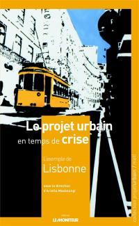 Le projet urbain en temps de crise