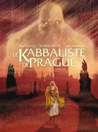 Le kabbaliste de Prague. Volume 1,
