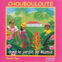 Choubouloute dans le jardin de Mamie