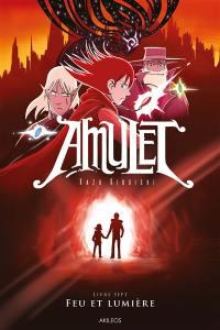 Amulet. Volume 7, Feu et lumière