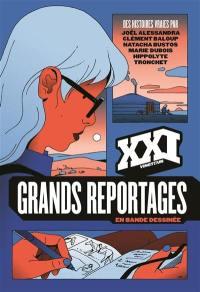 XXI, hors-série, Grands reportages en bande dessinée