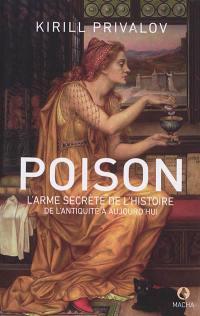 Poison, l'arme secrète de l'histoire