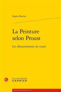 La peinture selon Proust