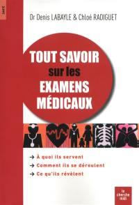 Tout savoir sur les examens médicaux