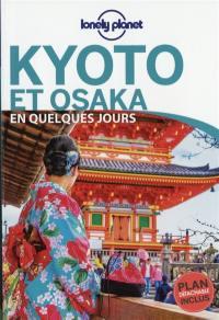 Kyoto et Osaka en quelques jours