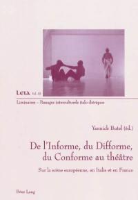 De l'informe, du difforme, du conforme au théâtre
