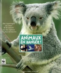 Animaux en danger : des reportages au coeur de la nature sur les espèces les plus menacées