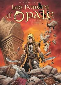 Les forêts d'Opale. Volume 9, Un flot de lumière