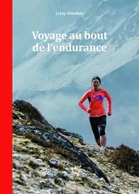 Voyage au bout de l'endurance