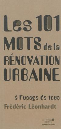 Les 101 mots de la rénovation urbaine à l'usage de tous