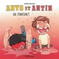 Anto et Antin. Volume 3, Que d'émotions !
