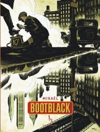 Bootblack. Volume 1,