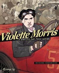 Violette Morris. Volume 2,