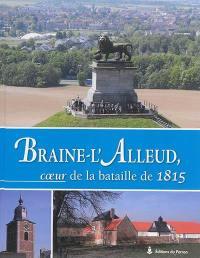 Braine-l'Alleud, coeur de la bataille de 1815