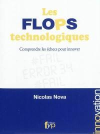 Les flops technologiques