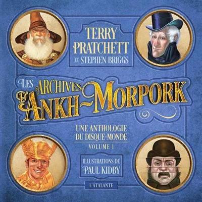 Les archives d'Ankh-Morpork : une anthologie du Disque-monde. Vol. 1
