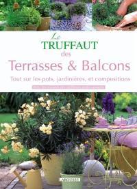 Le Truffaut des terrasses et balcons