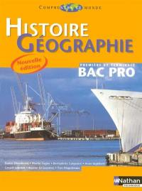 Histoire et géographie, bac pro 1re et terminale professionnelles : livre de l'élève