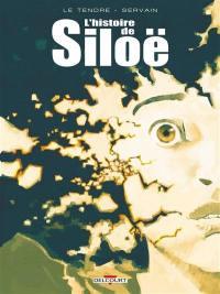 L'histoire de Siloë