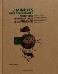 3 minutes pour comprendre 50 notions fondamentales de la finance