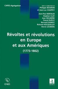 Révoltes et révolutions en Europe et aux Amériques