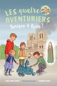 Les quatre aventuriers. Vol. 4. Panique à Paris !
