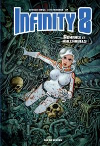 Infinity 8. Volume 1, Romance et macchabées