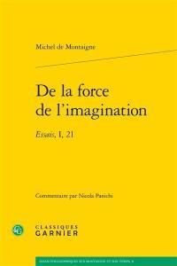 De la force de l'imagination