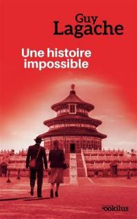 Une histoire impossible