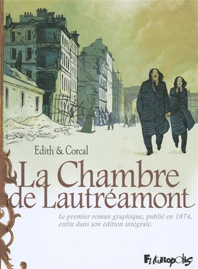 La chambre de Lautréamont : d'après l'oeuvre d'Auguste Bretagne et Eugène de T. S.