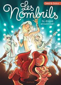 Les nombrils. Vol. 8. Ex, drague et rock'n'roll !