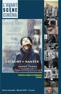 Avant-scène cinéma (L'). n° 664, Jacquot de Nantes