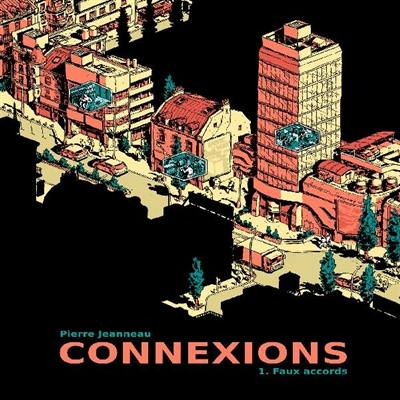 Connexions. Volume 1, Faux accords