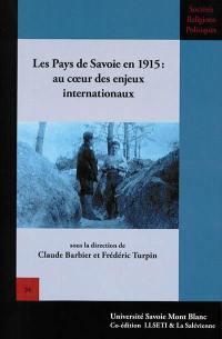 Les pays de Savoie en 1915