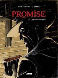 Promise. Volume 2, L'homme souffrance